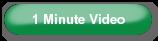 1 Minute Video